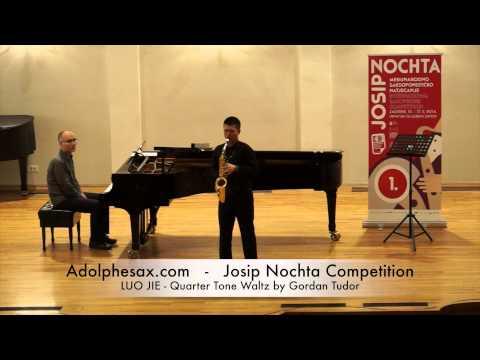 Josip Nochta Competition LUO JIE Quarter Tone Waltz by Gordan Tudor