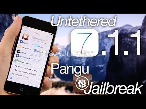 NEW Jailbreak 7.1.1 Untethered Pangu iOS 7.1.1 iPhone 5S,5C 4S,4,iPad Mini 2, Air,4,3 & iPod Touch 5
