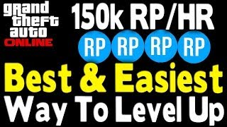 "GTA Online Best & Easiest Way To ""Level Up"" Legit (150k"