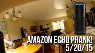 Amazon Echo Prank!