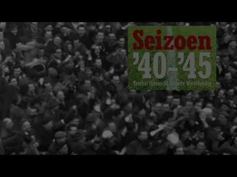 SEIZOEN '40-'45. Voetbal tijdens de Tweede Wereldoorlog