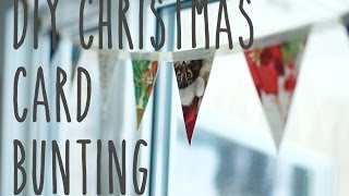 DIY bunting out of recycled Christmas cards