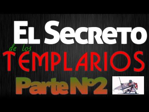 El Secreto de los Templarios. 2ª Parte.