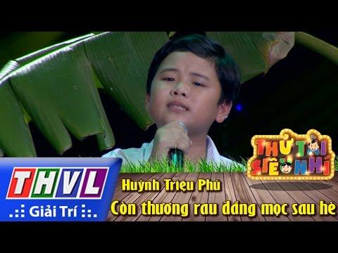THVL | Thử tài siêu nhí - Tập 6: Còn thương rau đắng mọc sau hè - Huỳnh Triệu Phú