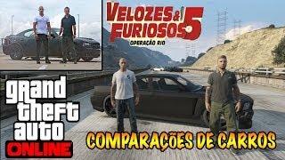 GTA V ONLINE COMPARANDO CARROS VELOZES & FURIOSOS 5