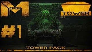 Metro Last Light TOWER PACK DLC Walkthrough Gameplay Enemies Humans PC XBOX 360 PS3 Part 1