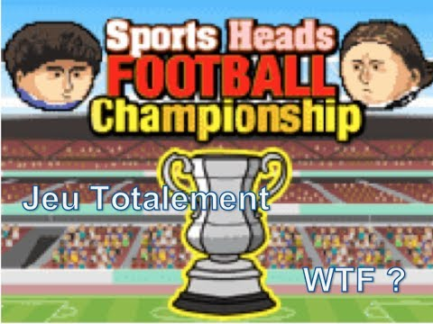 Sports Heads Football [FR] Jeu WTF ?