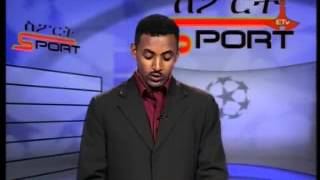 Sep 24,2013 Sport News ስፖርት 2 ሰዓት መስከረም 14/2006
