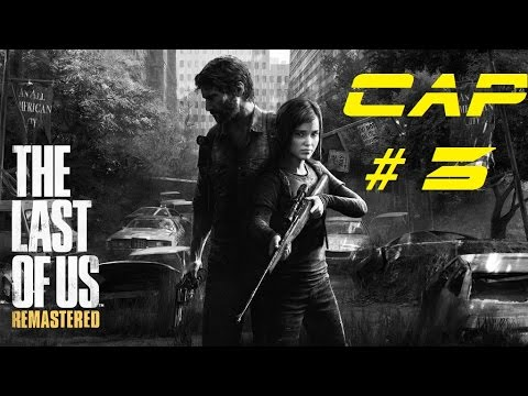 Playing The Last Of Us(Cap 3)(PS4)  (Castelano)