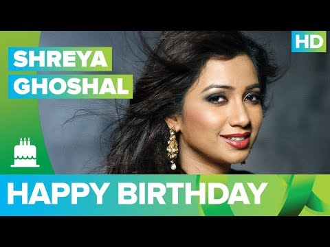 Happy Birthday Shreya Ghoshal!!!