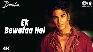 Ek Bewafaa Hai Bewafaa Akshay Kumar & Kareena Kapoor