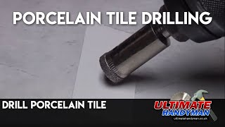 How to drill porcelain tiles