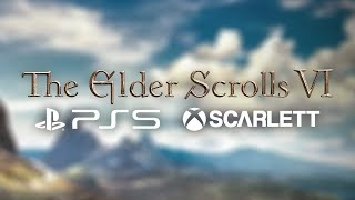 Bethesda Confirm Elder Scrolls 6 Will Be On PS5/Xbox Scarlett
