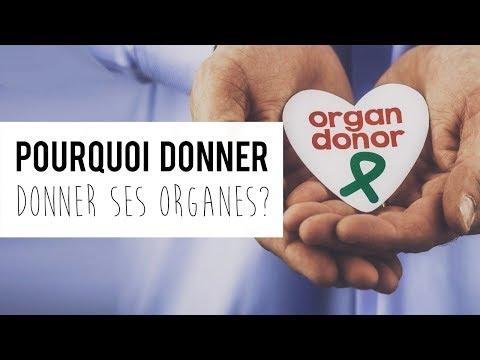 Pourquoi donner ses organes ?