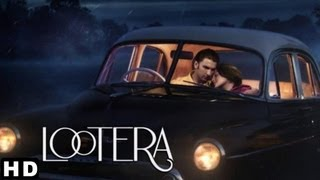 Lootera hindi movie 2013