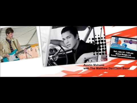 Austin Mahone-Radio ad for Concert w/ special guest The Matthew Davidson Band - July 12