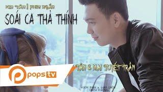 Phim Ngắn Soái Ca Thả Thính - Xin Tân, Mai Tuyết Trần