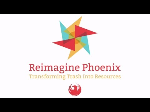 Reimagine Phoenix - Reduce Reuse Recycle