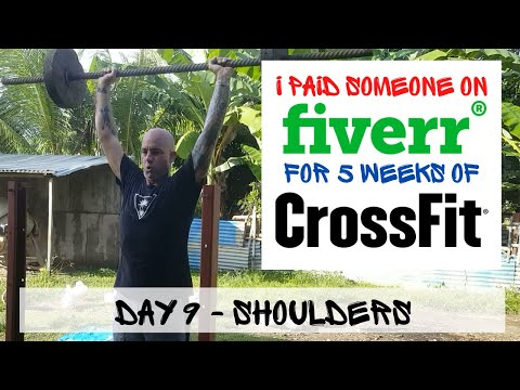 [Day 9] Shoulders - I bought 5 weeks of Crossfit from Fiverr