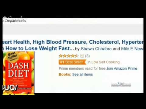 ASIN: B00HAVX3UQDash Diet: Heart Health, High Blood Pressure, Cholesterol, Hypertension,