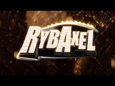 Rybaxel Entrance Video