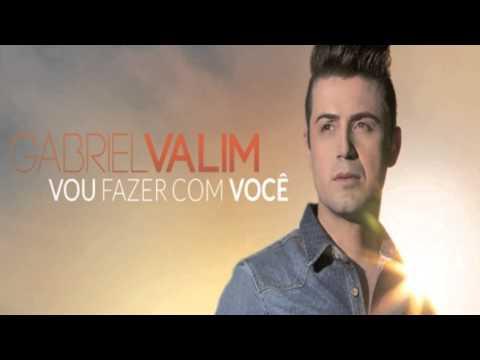 Vou fazer com você - Gabriel Valim (Lançamento hit verão 2014)