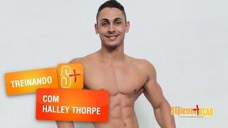 Halley Thorpe - Treino de Peitoral