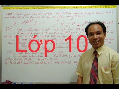 P4 Hình lớp 10 các ví dụ về Toán Vecto Thầy Nguyễn Văn Cam