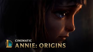 League of Legends - ANNIE: Origins