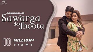 Sawarga da Jhoota – Gurnam Bhullar Ft MixSingh Punjabi Video Download New Video HD