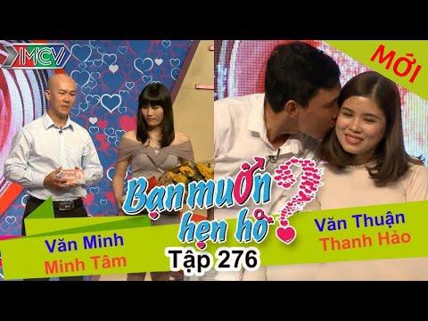 BẠN MUỐN HẸN HÒ | Tập 276 - FULL | Văn Minh - Minh Tâm | Văn Thuận - Thanh Hảo | 040617 💘