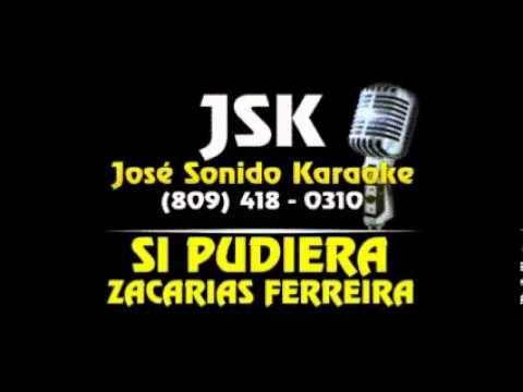 Zacarias Ferreira Si Pudiera Karaoke