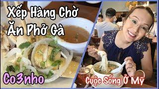 Ăn Phở Gà Khu Việt Nam Ở Mỹ - Cuộc Sống Ở Mỹ - Co3nho