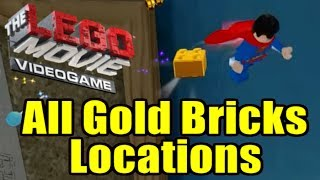 The LEGO Movie Videogame All Gold Brick Locations The