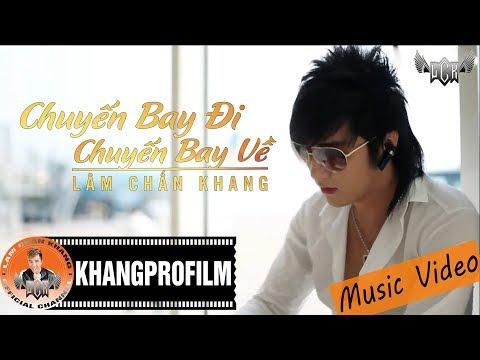 [MV HD] Chuyến Bay Đi Chuyến Bay Về - Lâm Chấn Khang