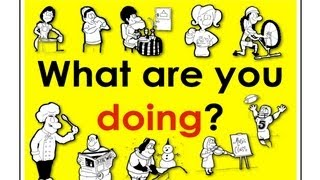 Present Continuous Verbs What Are You Doing? Easy