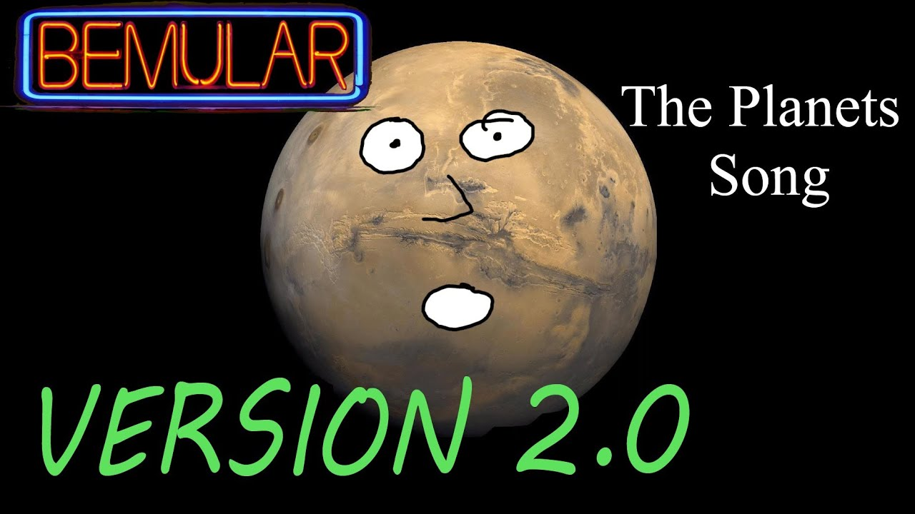 Bemular The Planets Song New 2014 Version Youtube