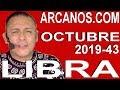 Video Horóscopo Semanal LIBRA  del 20 al 26 Octubre 2019 (Semana 2019-43) (Lectura del Tarot)