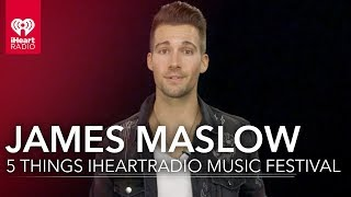 James Maslow Steps Up Show for iHeartRadio Music Festival | 5 Things