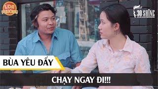 30Shine TV Phim Hài | Chạy Ngay Đi Kẻo Dính Bùa Yêu | Trích Loa Phường