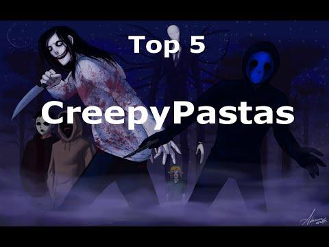 Top 5 CreepyPastas