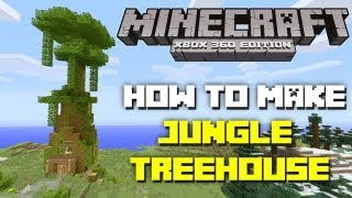 Minecraft Xbox 360: How To Make A Jungle Treehouse! (TU12