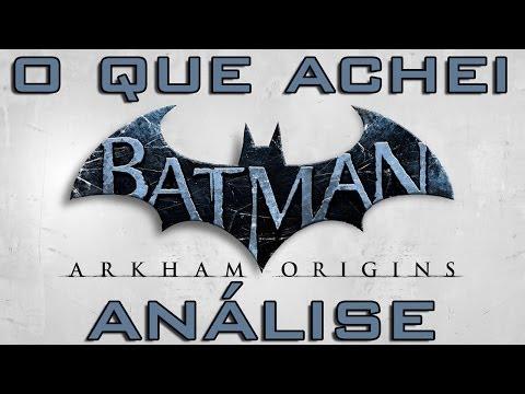 O que achei - Batman: Arkham Origins (Análise)