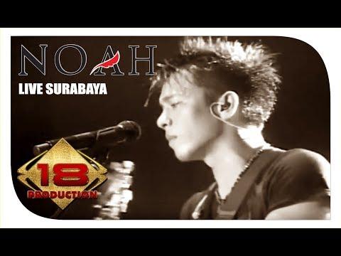 Noah - Full Konser (Live Konser Surabaya 6 juni 2015)