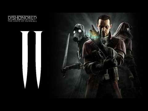 Dishonored | El pual de Dunwall DLC | Let's Play en Espaol | Capitulo 2