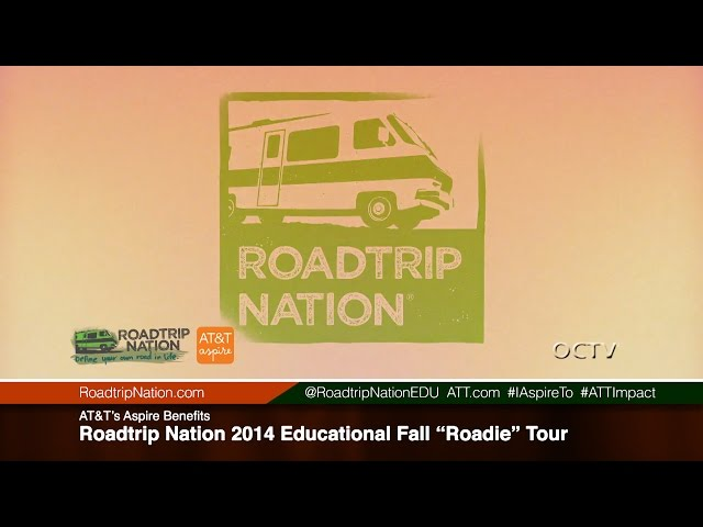 "AT&T's Aspire Benefits Roadtrip Nation's 2014 Education Fall ""Roadie"" Tour"