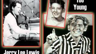 JERRY LEE LEWIS - Too Young (1966) And it's in Glorious Mono! view on youtube.com tube online.