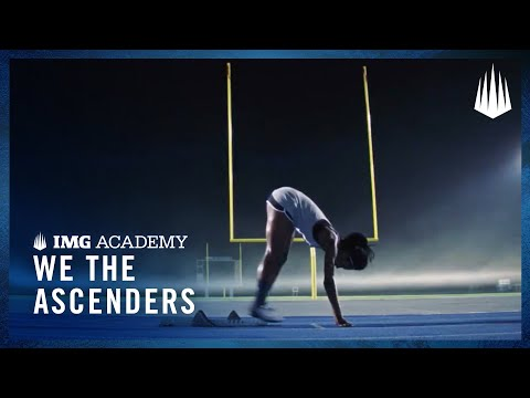We the Ascenders - IMG Academy