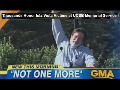 UCSB 6 Victims Memorial Day of Mourning Reflection Honoring Young Lives Lost