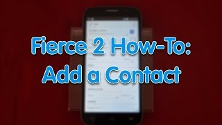 Fierce 2 How-To: Add Contact